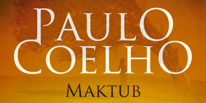 Surement mon livre préféré, maktub de Paulo Coelho
