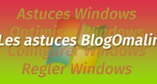 optimiser windows grace a BlogOmalin